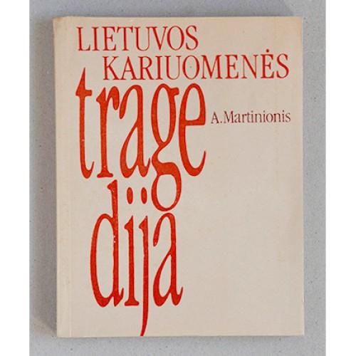 A. Martinionis - Lietuvos kariuomenės tragedija