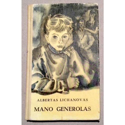 Albertas Lichanovas - Mano generolas