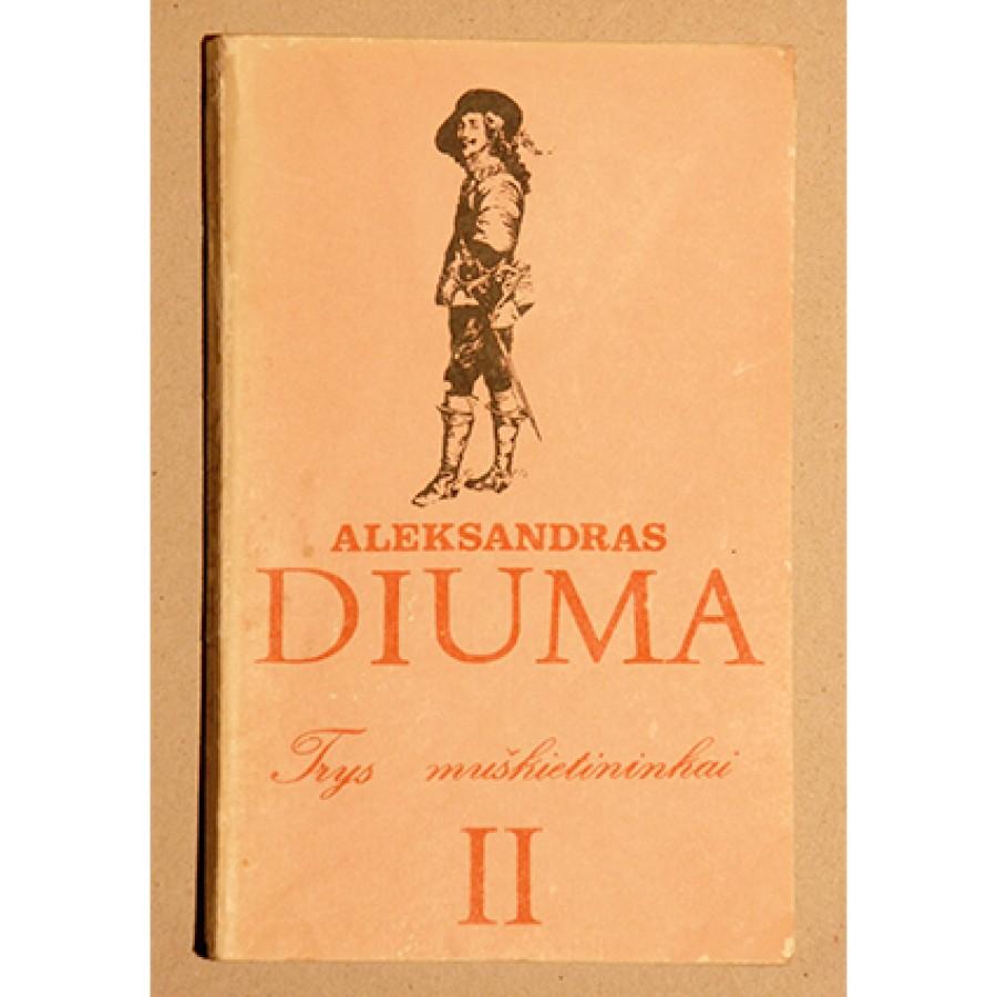 Alexandre Diuma - Trys muškietininkai 2 dalis