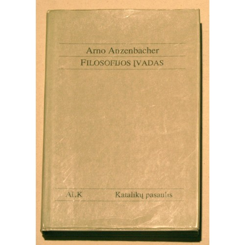 Arno Anzenbacher - Filosofijos įvadas