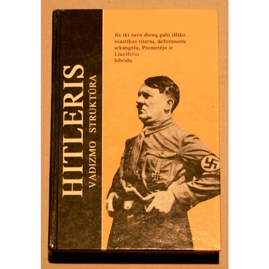 Augis Evertas - Hitleris. Vadizmo struktūra
