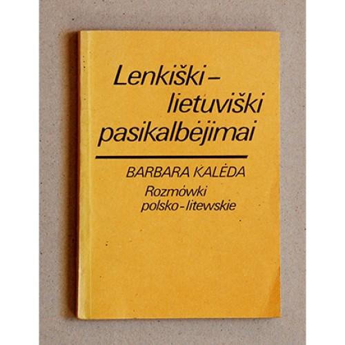 Barbara Kalėda - Lenkiški-lietuviški pasikalbėjimai