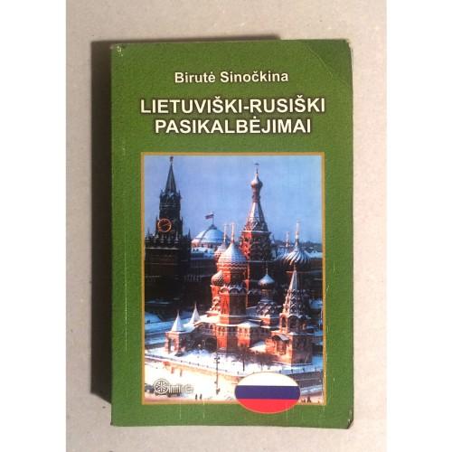Birutė Sinočkina - Lietuviški - Rusiški pasikalbėjimai