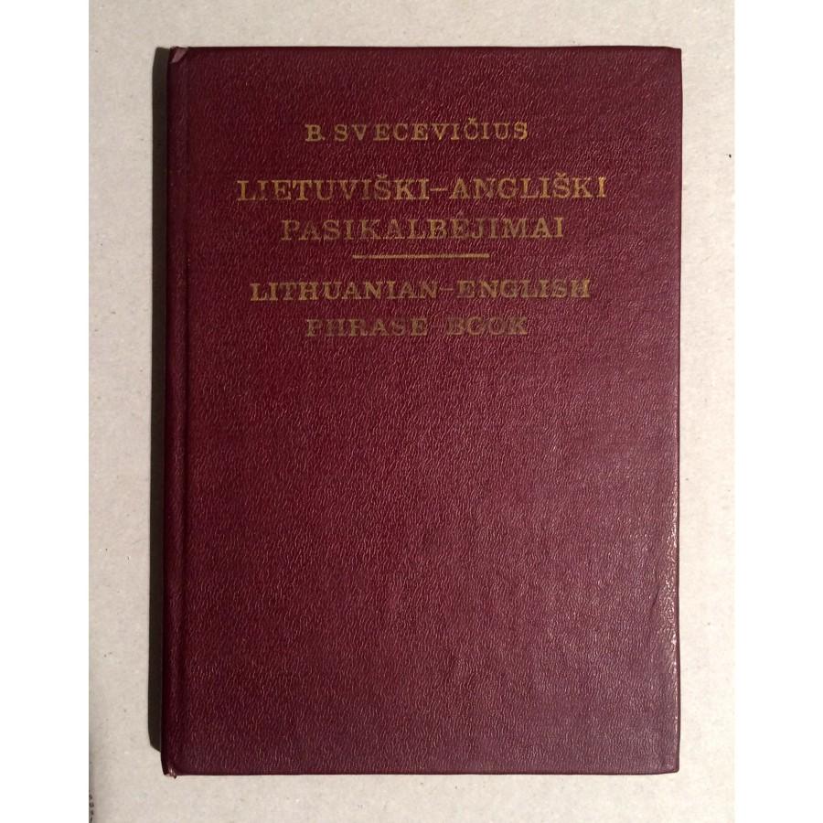 Bronius Svecevičius - Lietuviški-angliški pasikalbėjimai