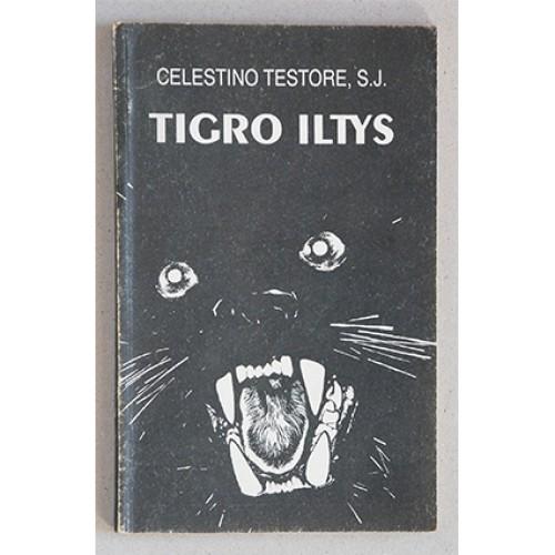 Celestino Testore, S. J. - Tigro iltys (I dalis)