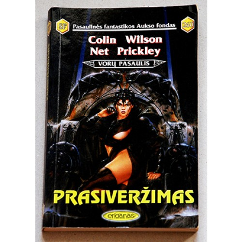 Colin Wilson, Net Prickley - Prasiveržimas