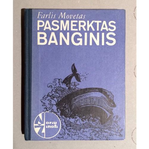Farlis Movetas - Pasmerktas banginis