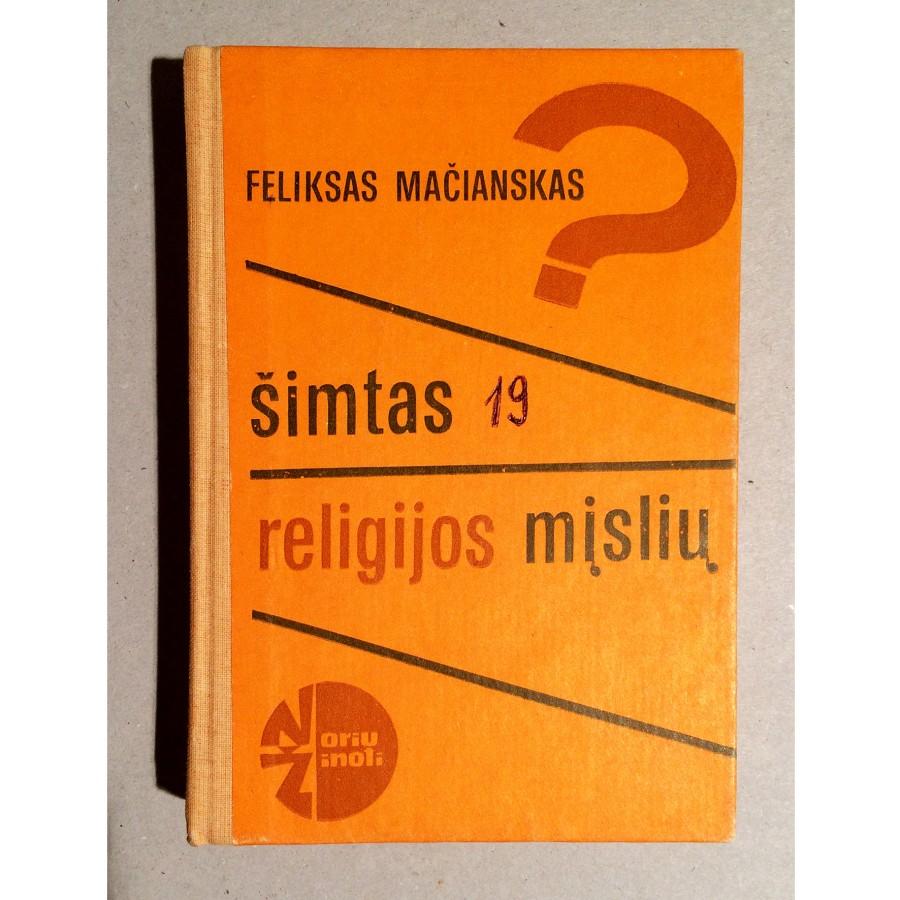 Feliksas Mačianskas - Šimtas religijos mįslių