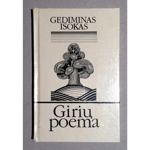 Gediminas Isokas - Girių poema