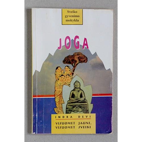 Indra Devi - Joga. Visuomet jauni, visuomet sveiki