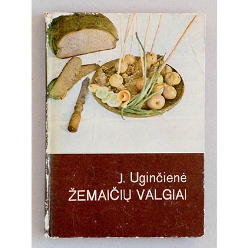 Janina Uginčienė - Žemaičių valgiai