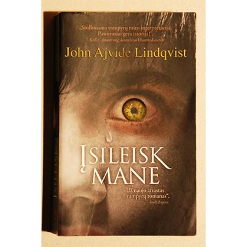 John Ajvide Lindqvist - Įsileisk mane