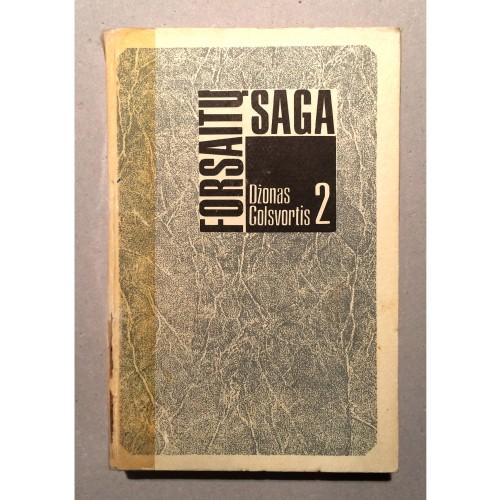 JOHN GALSWORTHY - Forsaitų saga II
