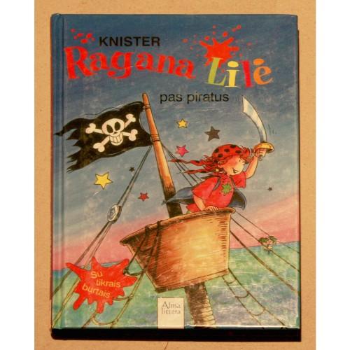 Knister - Ragana Lilė pas piratus