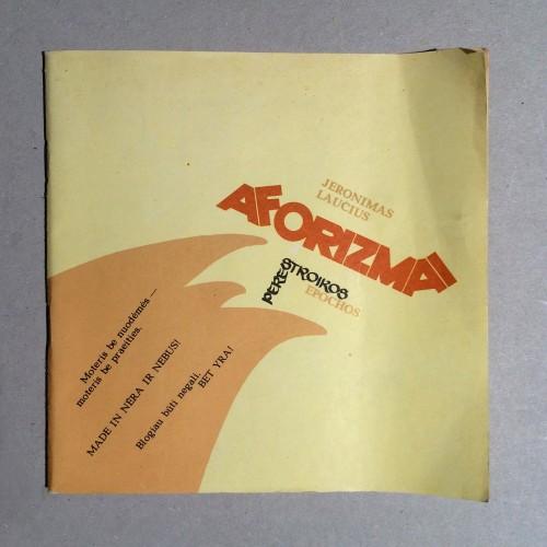 Laucius Jeronimas - Aforizmai ir perestroikos epochos