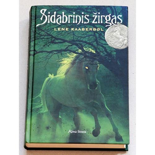 Lene Kaaberbol - Sidabrinis žirgas