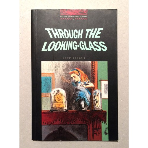 Lewis Carroll - Through the Looking-Glass