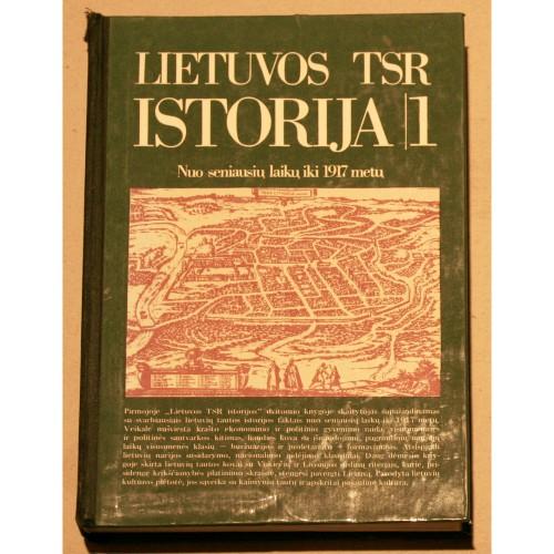 Lietuvos TSR istorija. I tomas. Nuo seniausių laikų iki 1917 metų