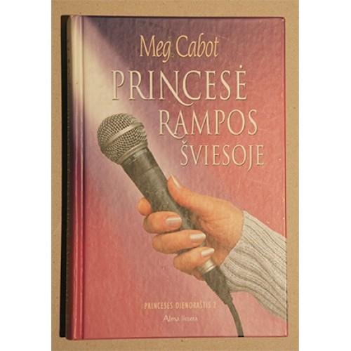 Meg Cabot - Princesė rampos šviesoje. Princesės dienoraštis 2