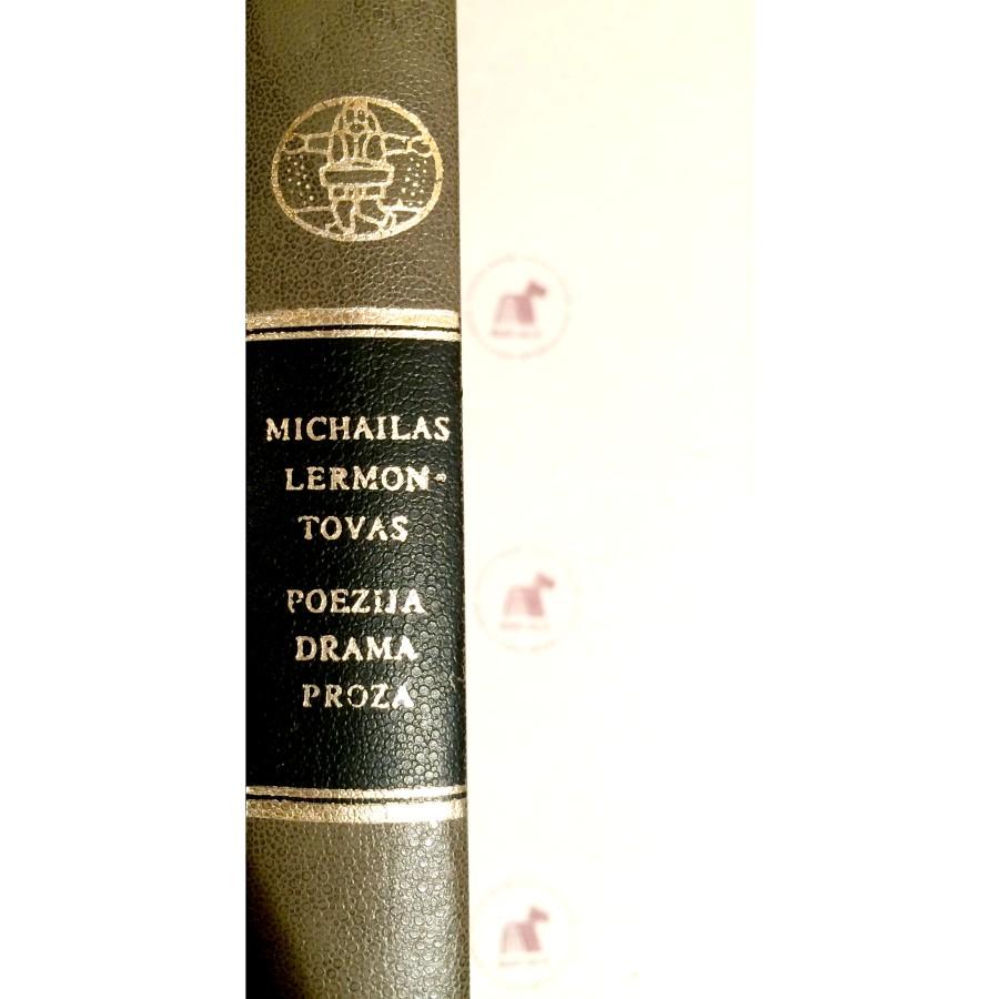 Michailas Lermontovas - Poezija. Drama. Proza