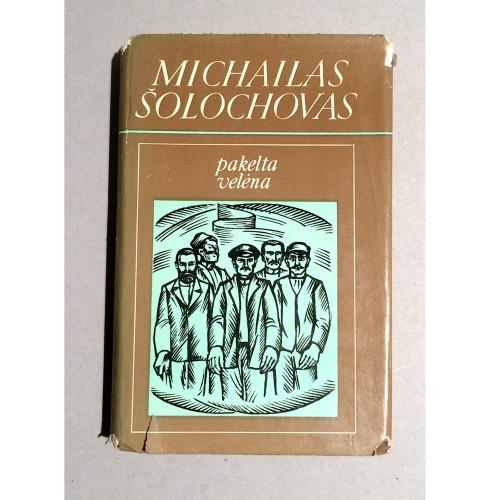 Michailas Šolochovas - Pakelta velėna. II dalis