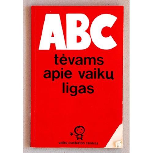 N. D. Bakštienė - ABC tėvams apie vaikų ligas