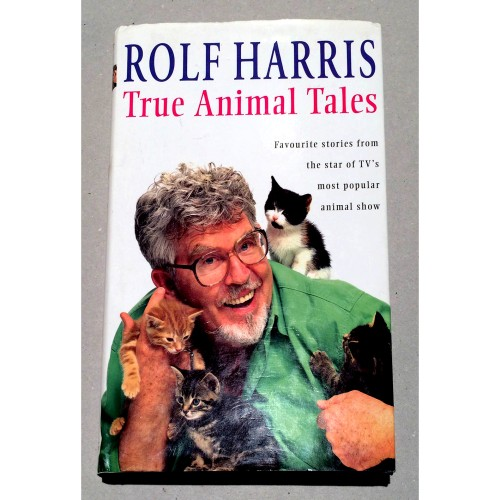 Rolf Harris - True Animal Tales