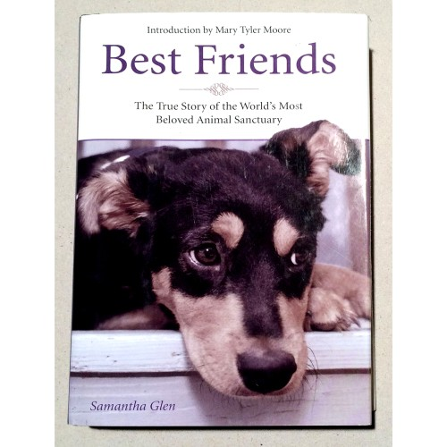 Samantha Glen - Best Friends: The True Story of the World's Most Beloved Animal Sanctuary