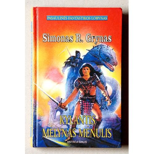 Simonas R. Grynas - Kylantis mėlynas mėnulis (II dalis)