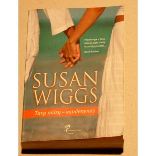 Susan Wiggs - Tarp mūsų – vandenynas