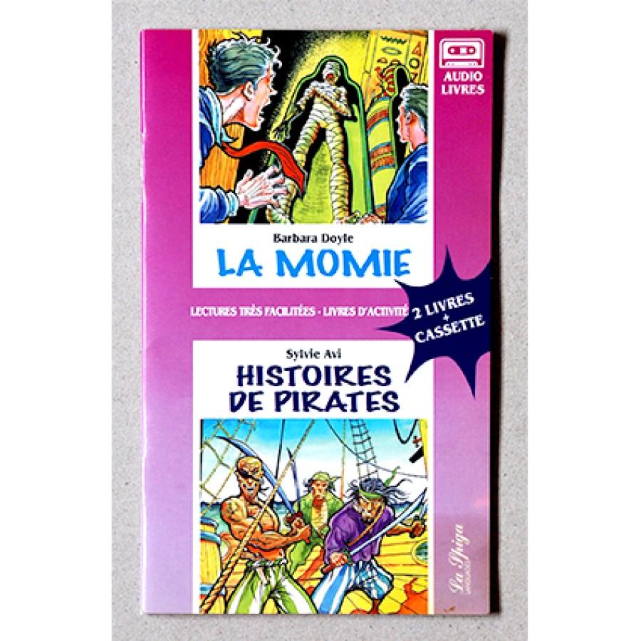 Sylvie Avi, Barbara Doyle - La momie/Histoires de pirates