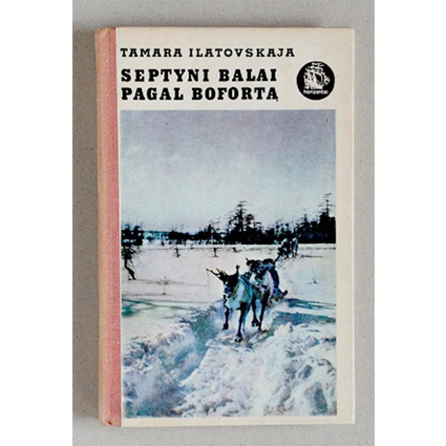 Tamara Ilatovskaja - Septyni balai pagal Bofortą