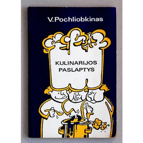 V. Pochliobkinas - Kulinarijos paslaptys