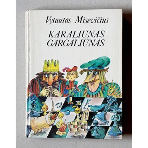 Vytautas Misevičius - Karaliūnas Gargaliūnas
