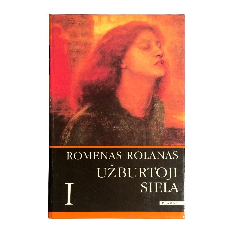 Romenas Rolanas - Užburtoji siela (1 dalis)