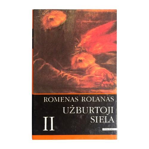 Romenas Rolanas - Užburtoji siela (2 dalis)