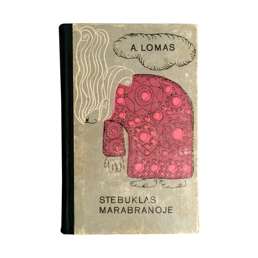 A. Lomas - Stebuklas Marabranoje