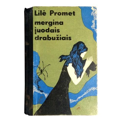 Lilė Promet - Mergina juodais drabužiais
