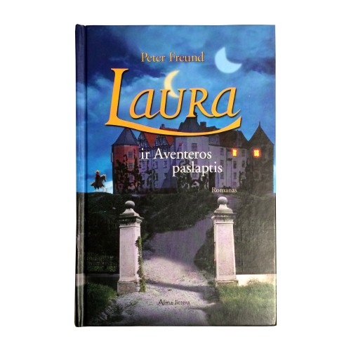Peter Freund - Laura ir Aventeros paslaptis