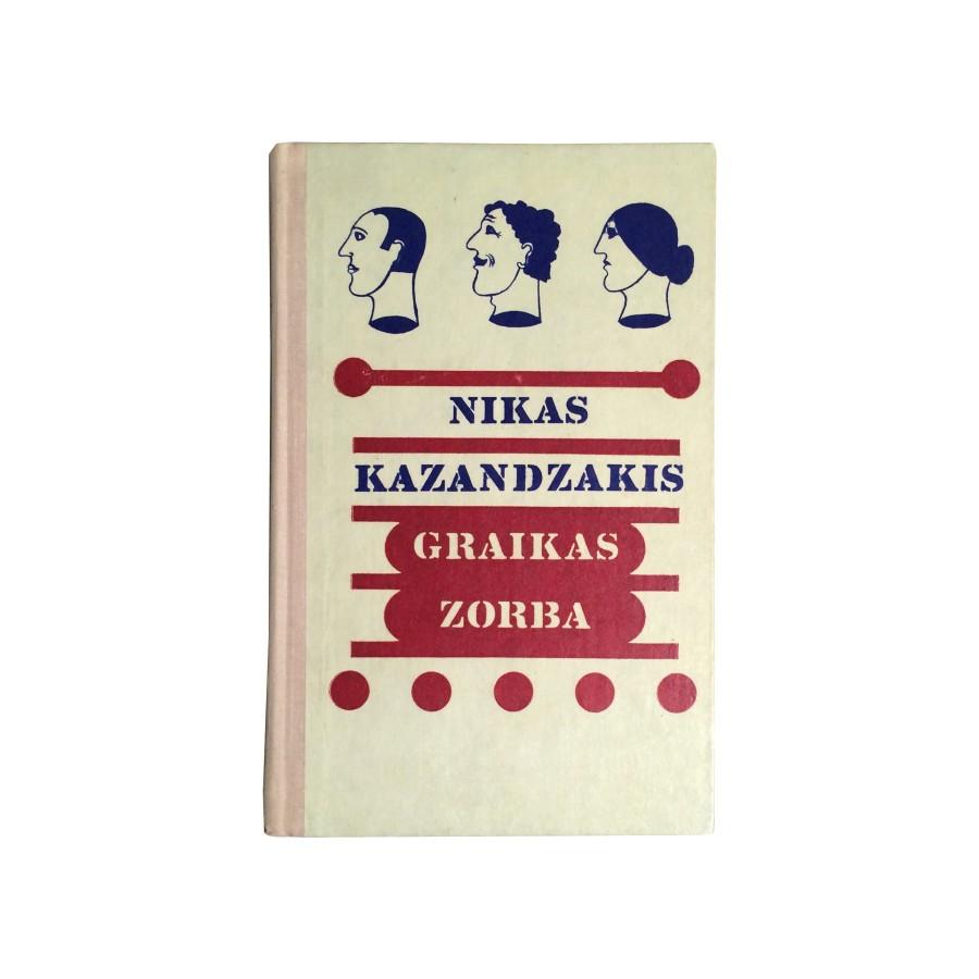 Nikas Kazandzakis - Graikas Zorba