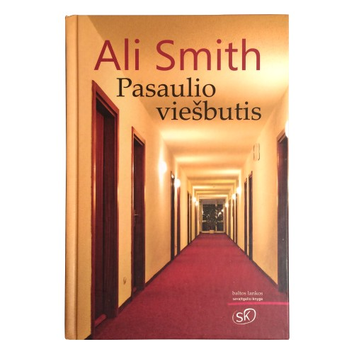 Ali Smith - Pasaulio viešbutis