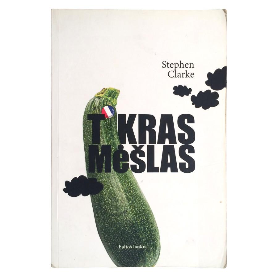 Stephen Clarke - Tikras mėšlas