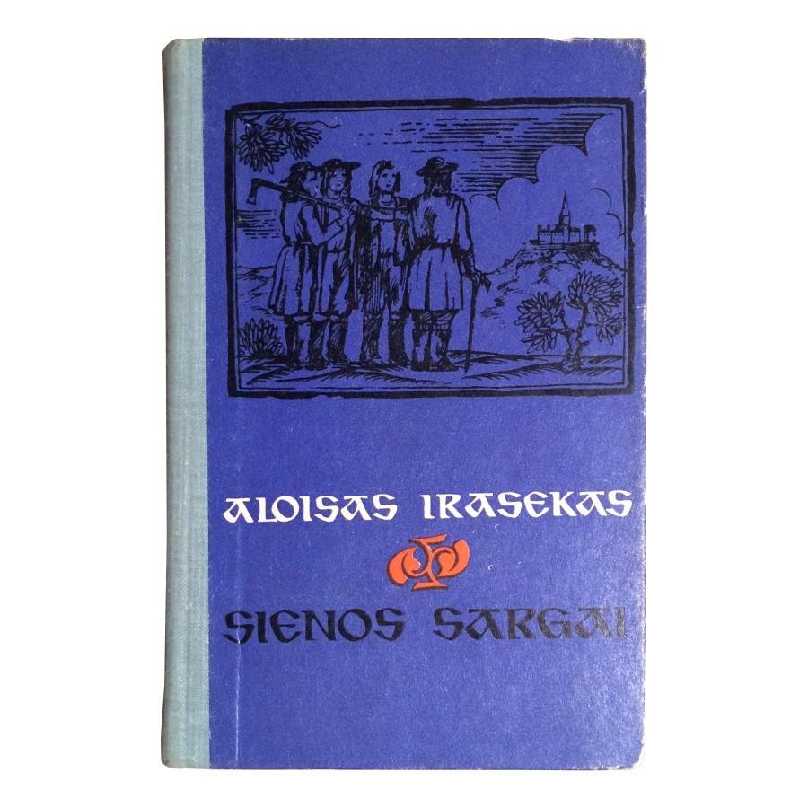 Aloisas Irasekas - Sienos sargai