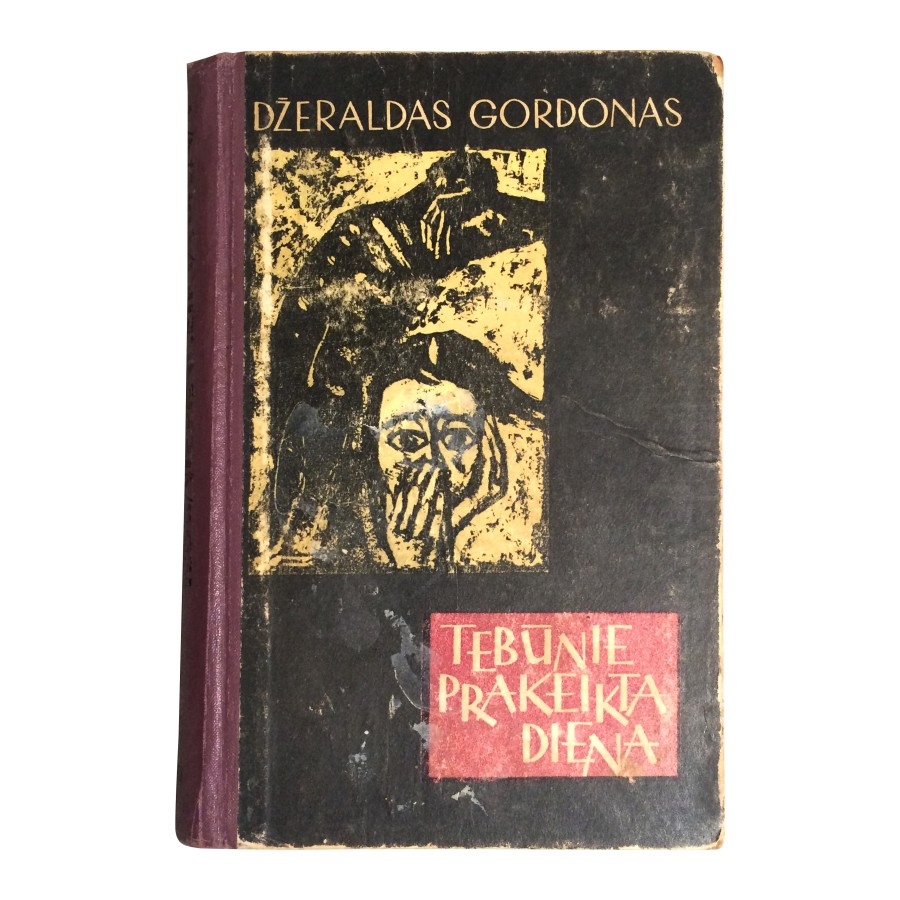 Džeraldas Gordonas - Tebūnie prakeikta diena