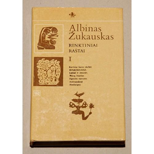 Albinas Žukauskas - Rinktiniai raštai (I tomas)