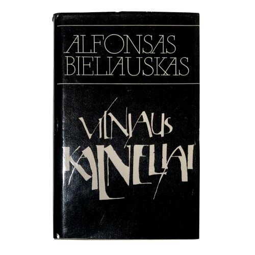 Alfonsas Bieliauskas –  Vilniaus kalneliai