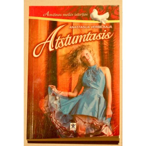 Anastasija Verbickaja - Atstumtasis
