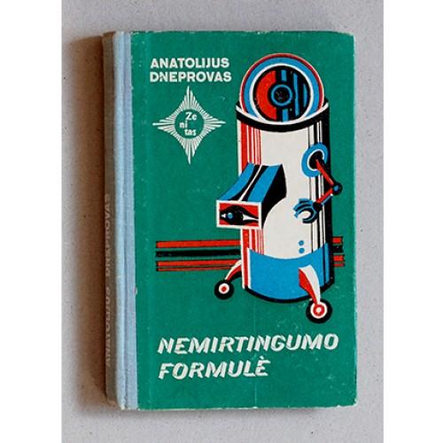 Anatolijus Dneprovas - Nemirtingumo formulė