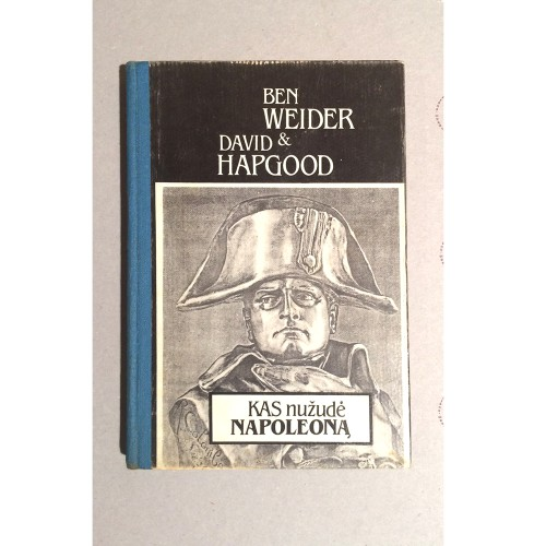 Ben Weider, David Napgood - Kas nužudė Napoleoną