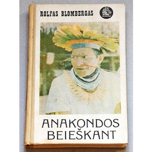 Blombergas Rolfas - Anakondos beieškant